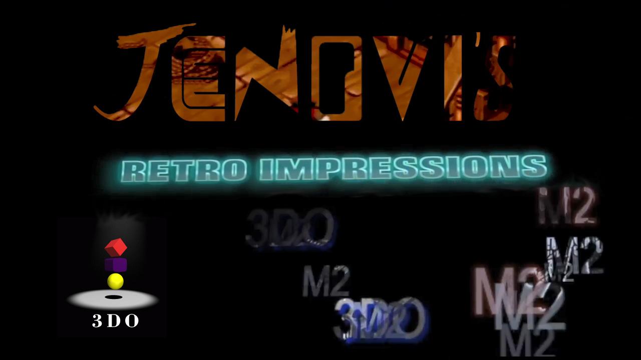 Jenovi's Unreleased 3DO M2 Games (pt3)