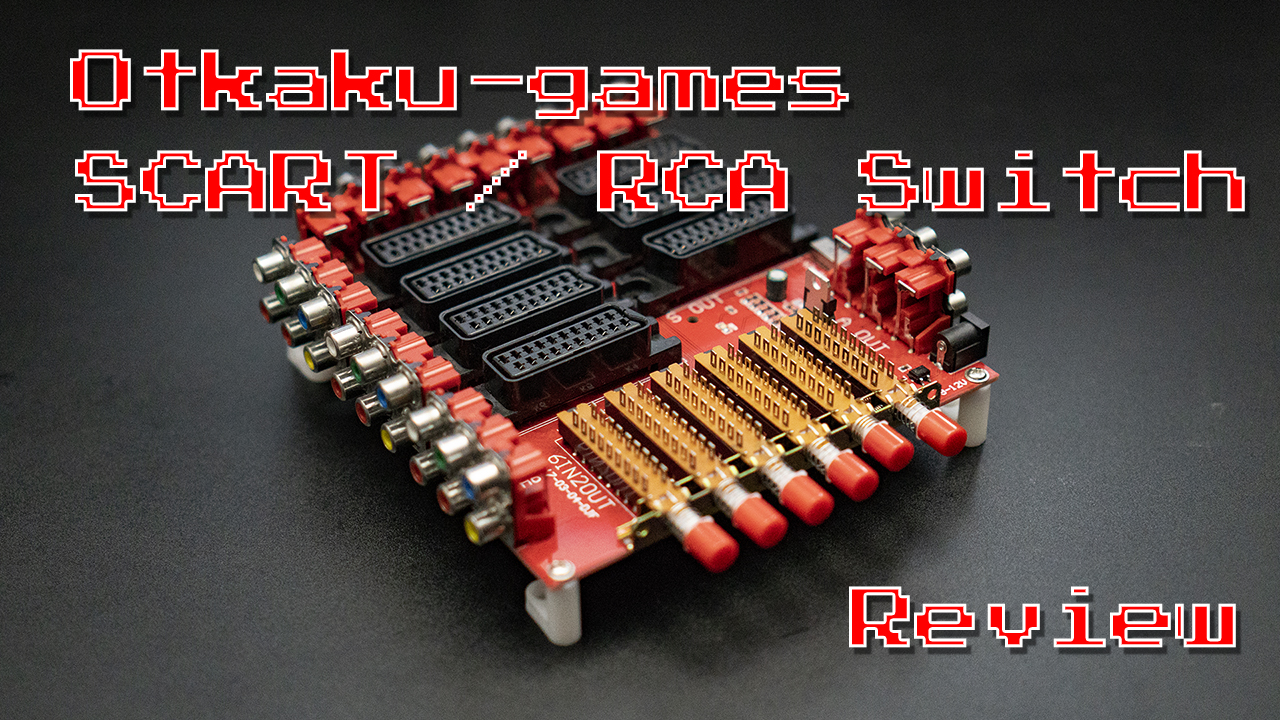 Otaku SCART Switch Review