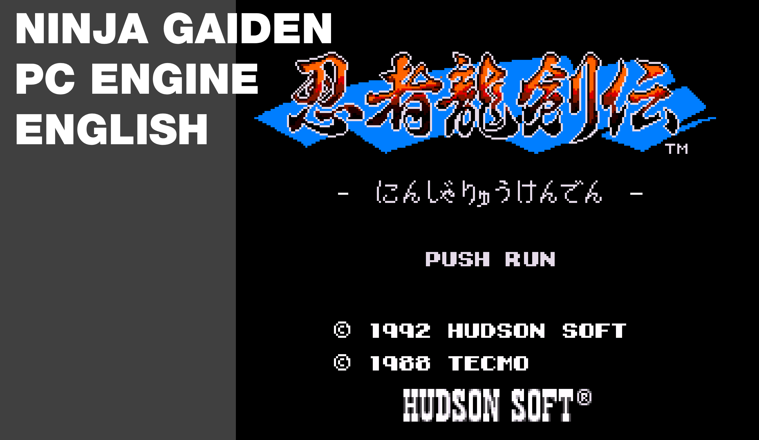 Ninja Gaiden PC Engine English Patch by David Shadoff