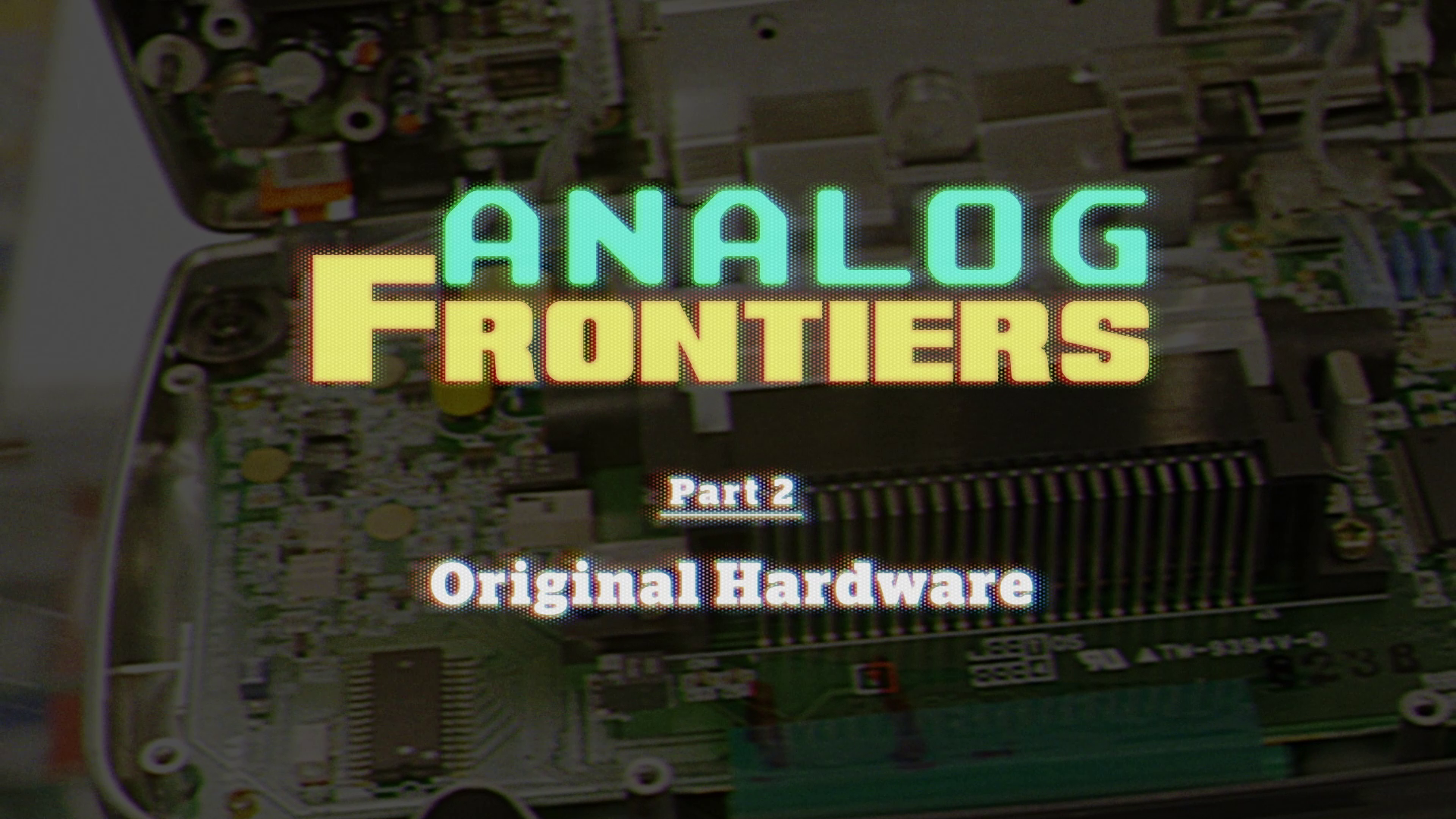 Analog Frontiers Documentary Series – Part 2 Released!