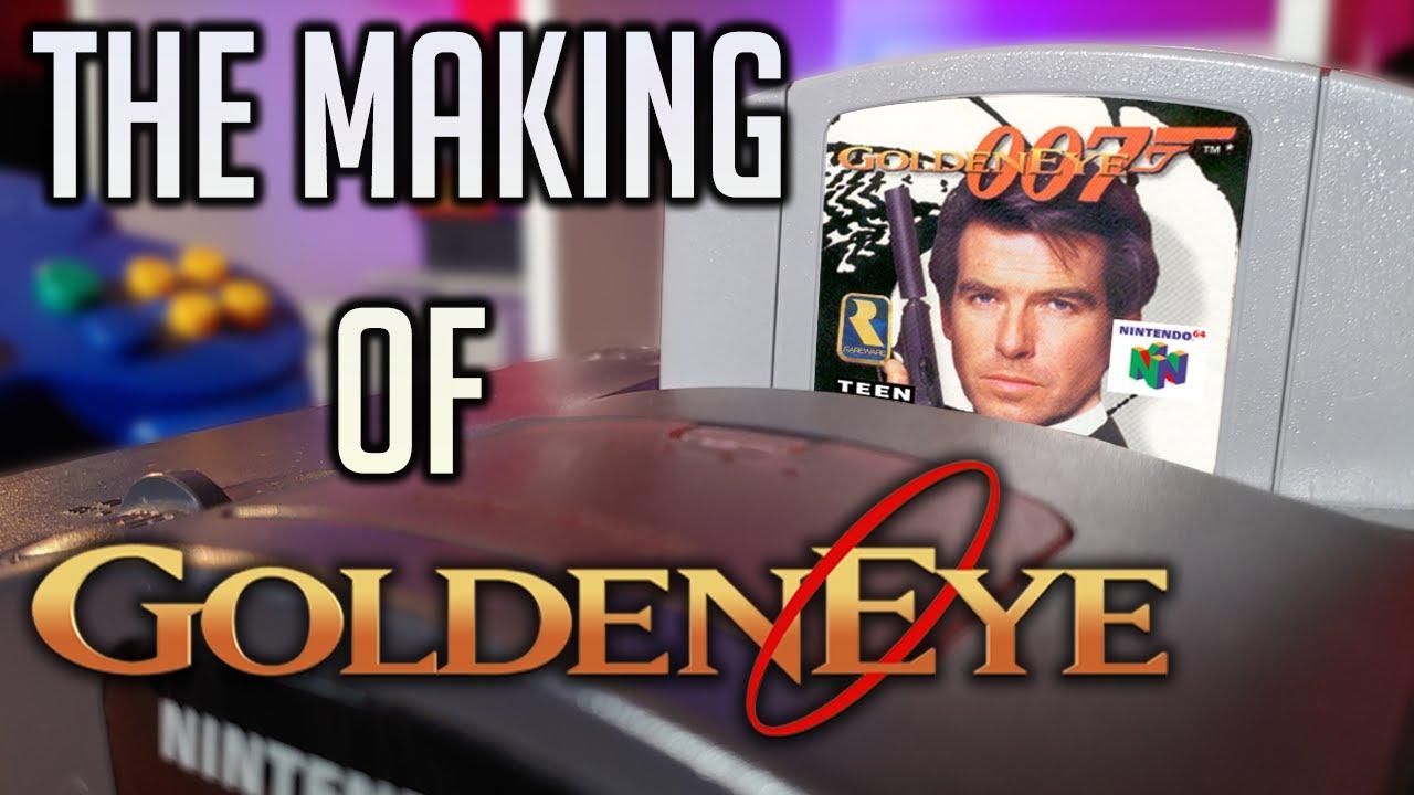 The Making Of Goldeneye