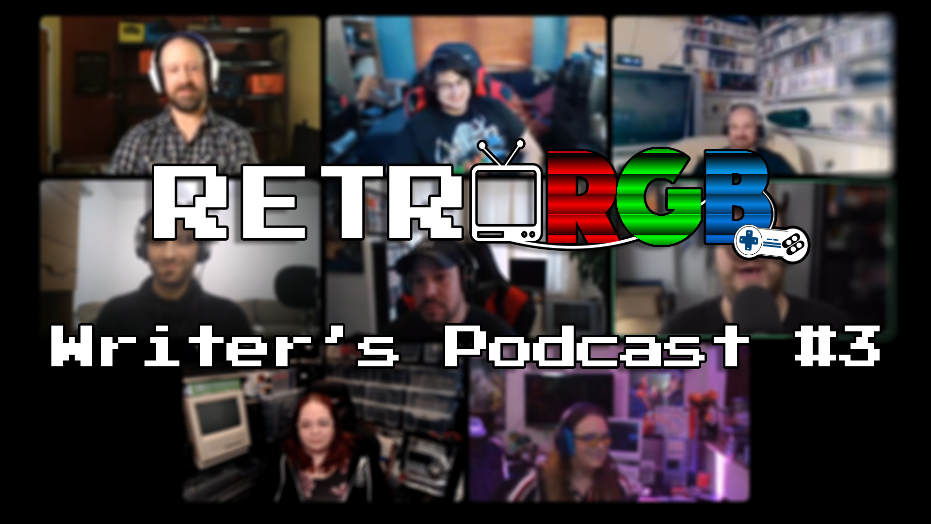 RetroRGB Writer's Podcast #3