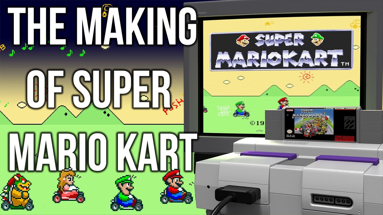 The Making Of Super Mario Kart