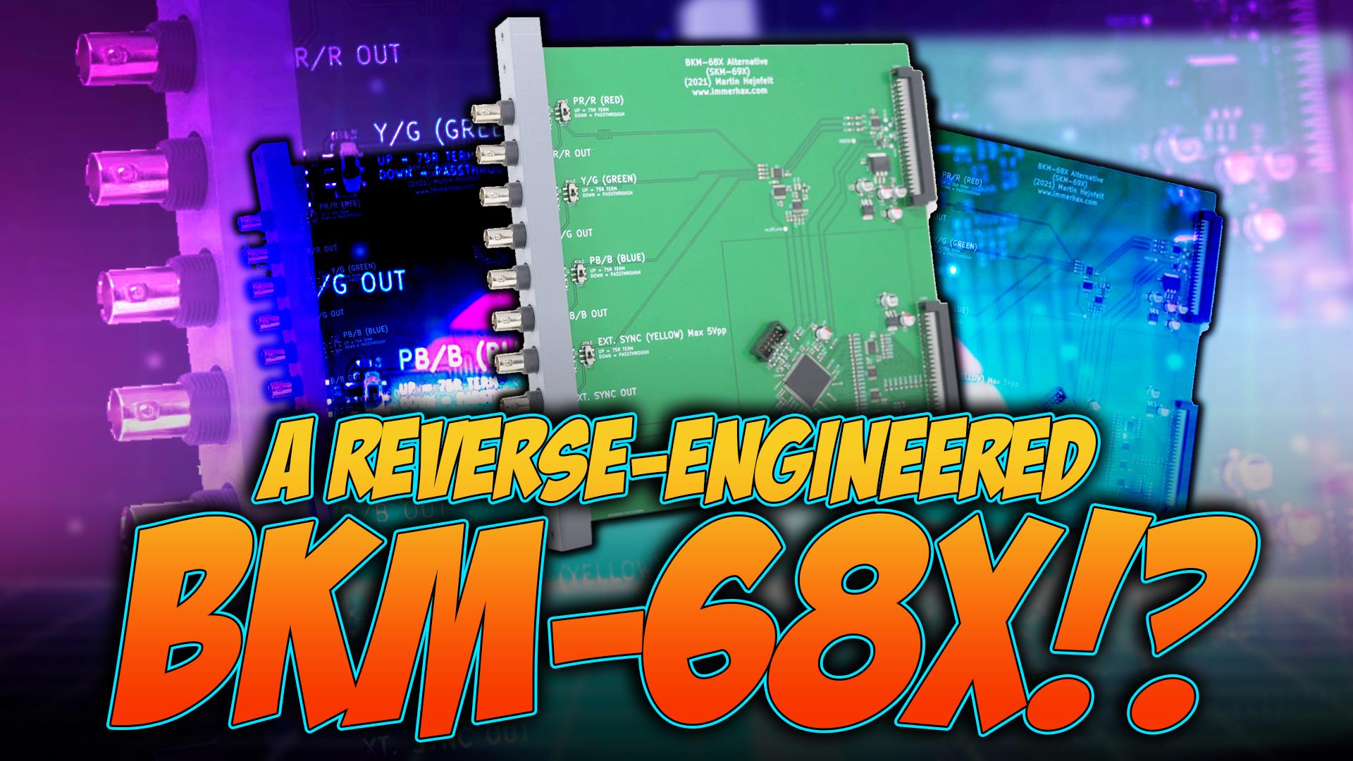 Reverse-Engineered BKM-68x
