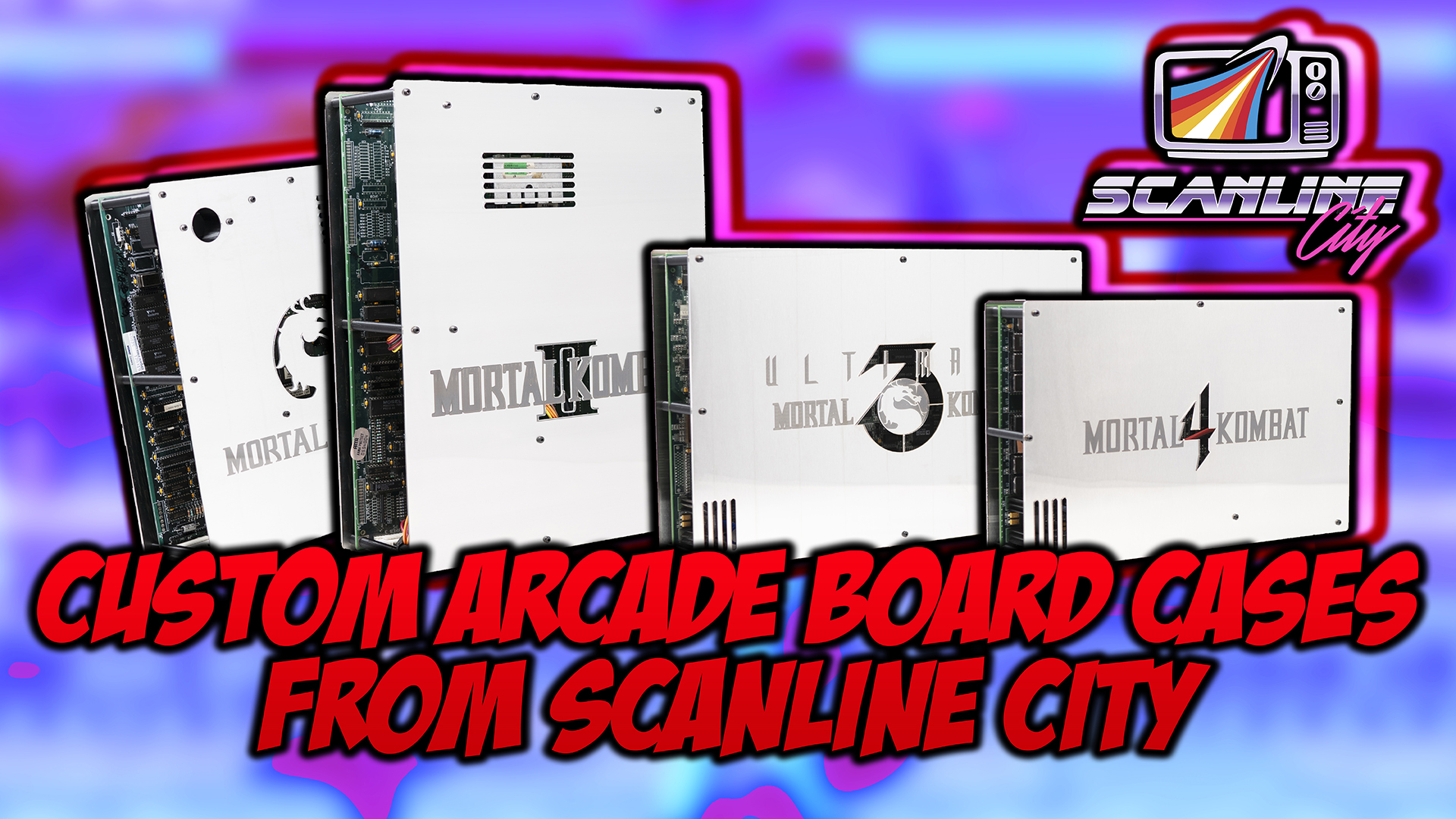 Scanline City Custom Arcade Board Cases