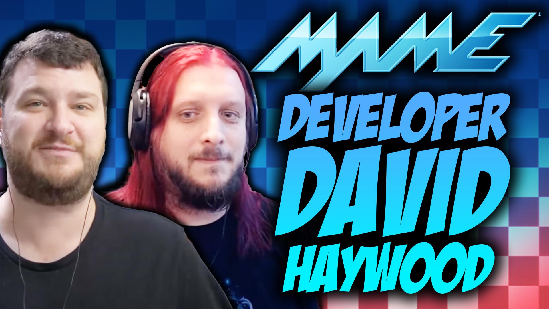 Interview with David 'mamehaze' Haywood